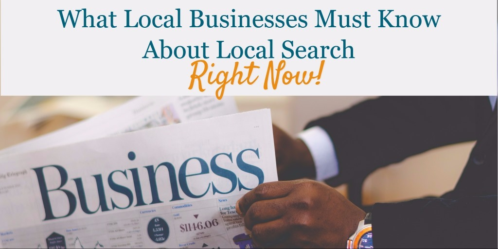 What Local Businesses Must Know About Local Search – Right Now